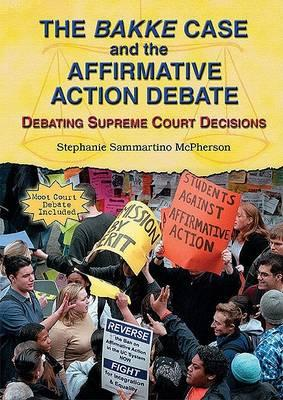 The Bakke Case and the Affirmative Action Debate
