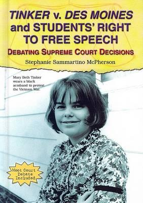 Tinker v. Des Moines and the Students' Right to Free Speech