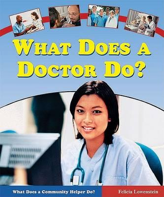 What Does a Doctor Do?