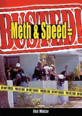 Meth & Speed = Busted!