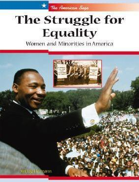 The Struggle for Equality