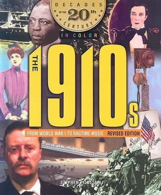 The 1910s from World War I to Ragtime Music