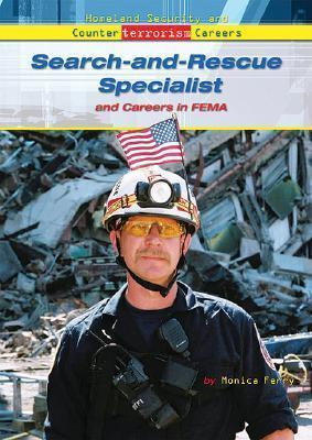 Search and Rescue Specialist and Careers in FEMA