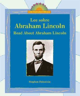 Lee Sobre Abraham Lincoln/Read About Abraham Lincoln