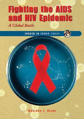 Fighting the AIDS and HIV Epidemic