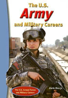 The U.S Army and Military Careers