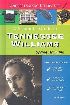 A Student's Guide to Tennessee Williams