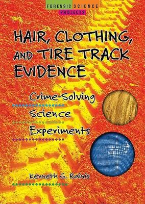 Hair, Clothing, and Tire Track Evidence