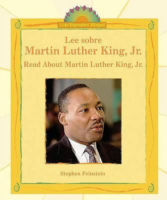 Lee sobre Martin Luther King, Jr./Read About Martin Luther King, Jr.