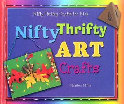 Nifty Thrifty Art Crafts