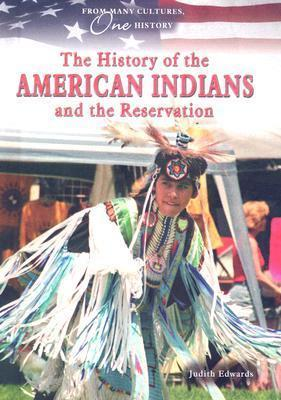 The History of the American Indians and the Reservation