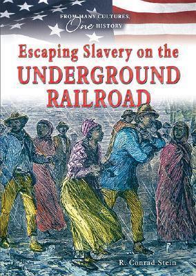 Escaping Slavery on the Underground Railroad