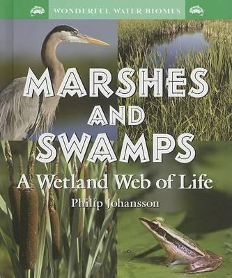 Marshes and Swamps