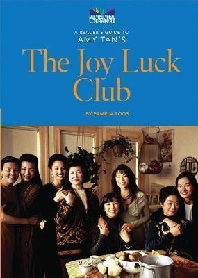 A Reader's Guide to Amy Tan's the Joy Luck Club