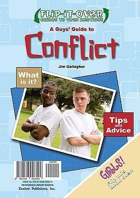 A Guys' Guide to Conflict; A Girls' Guide to Conflict