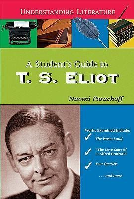 A Student's Guide to T. S. Eliot