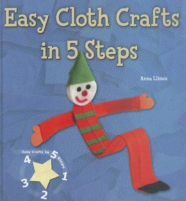 Easy Cloth Crafts in 5 Steps