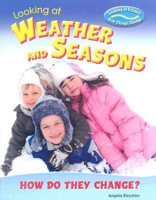 Looking at Weather and Seasons