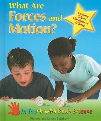 What are Forces and Motion?