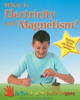 What is Electricity and Magnetism?