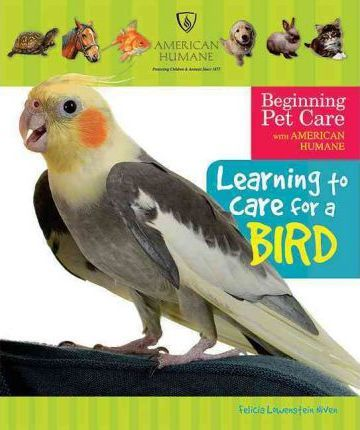Learning to Care for a Bird