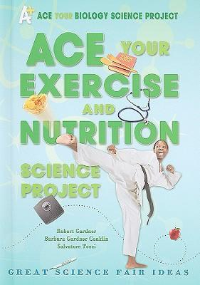 Ace Your Exercise and Nutrition Science Project