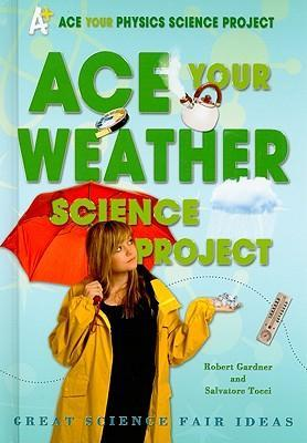 Ace Your Weather Science Project