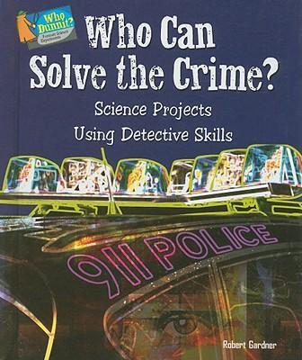 Who Can Solve the Crime?