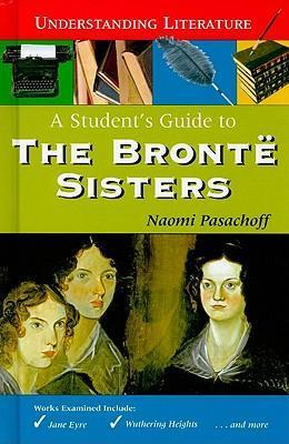 A Student's Guide to the Bronte Sisters