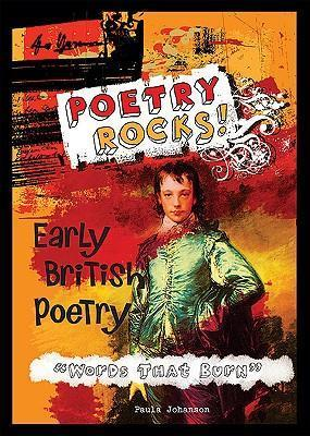 """Early British Poetry -""""Words That Burn"""""""