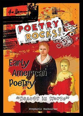 "Early American Poetry -""Beauty in Words"""