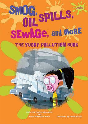 Smog, Oil Spills, Sewage, and More