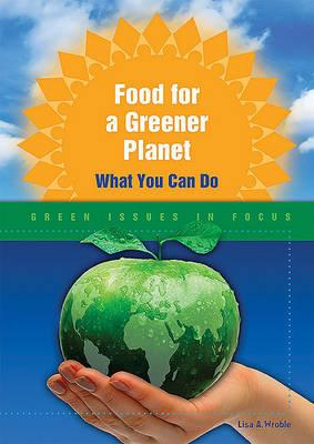 Food for a Greener Planet