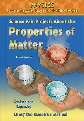 Science Fair Projects about the Properties of Matter