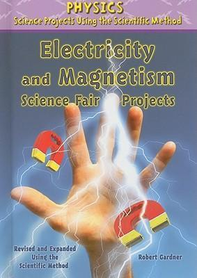 Electricity and Magnetism Science Fair Projects