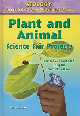 Plant and Animal Science Fair Projects