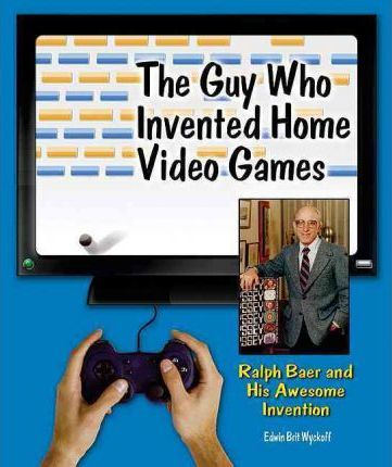 The Guy Who Invented Home Video Games