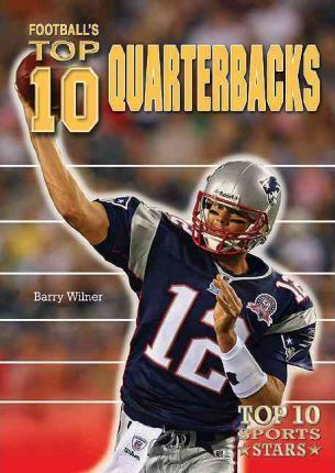 Football's Top 10 Quarterbacks