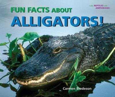 Fun Facts About Alligators!