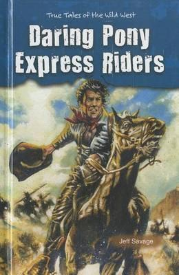 Daring Pony Express Riders