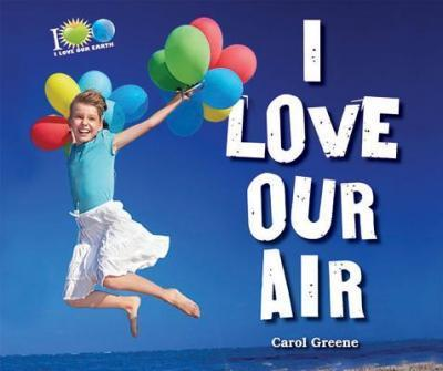 I Love Our Air