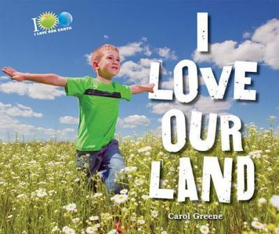 I Love Our Land