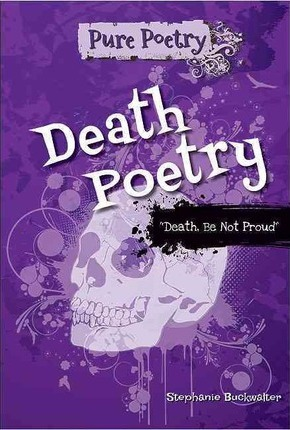 Death Poetry  Death, Be Not Proud