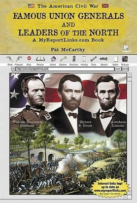 Famous Union Generals and Leaders of the North