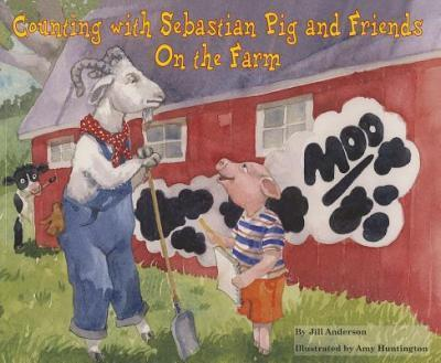 Counting with Sebastian Pig and Friends on the Farm