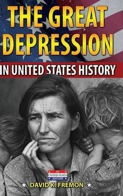 The Great Depression in United States History the Great Depression in United States History