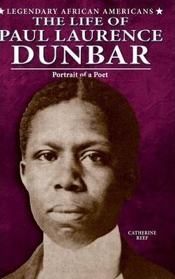 The Life of Paul Laurence Dunbar