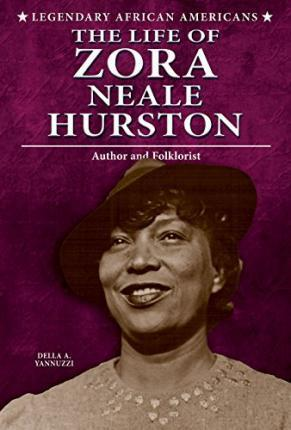 The Life of Zora Neale Hurston