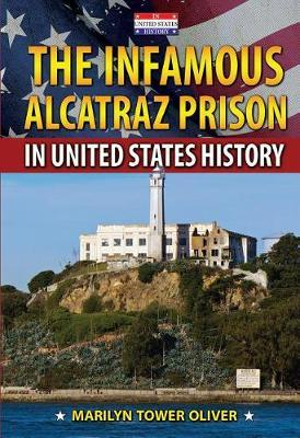 The Infamous Alcatraz Prison in United States History
