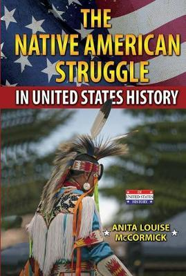 The Native American Struggle in United States History